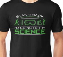 try science Unisex T-Shirt