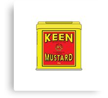 As Keen As Mustard Canvas Print
