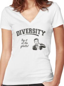 Diversity - Try it in the Ghetto Women's Fitted V-Neck T-Shirt