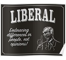 Liberal - Embracing Differences Poster