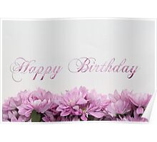 Happy Birthday card with flowers Poster