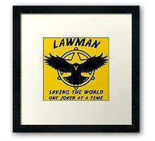 Lawman Framed Print