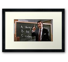 Always Be Coding Framed Print