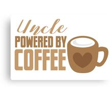 UNCLE powered by coffee Canvas Print