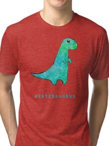 Sistersaurus Tri-blend T-Shirt