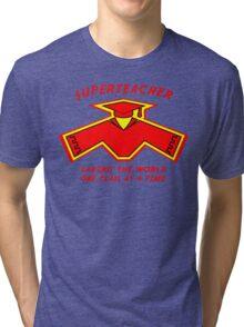 Superteacher Tri-blend T-Shirt