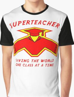 Superteacher Graphic T-Shirt