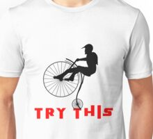 Try This! Unisex T-Shirt