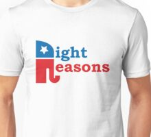 Republican for the right reasons! Unisex T-Shirt