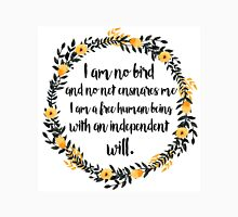 I am no bird; and no net ensnares me Unisex T-Shirt