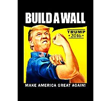 Build a Wall Photographic Print