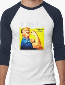 Build a Wall Men's Baseball ¾ T-Shirt