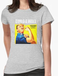 Build a Wall Womens Fitted T-Shirt