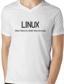 Linux, where there is a shell, there is a way Mens V-Neck T-Shirt