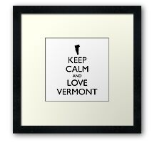 KEEP CALM and LOVE VERMONT Framed Print