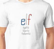 elf - égalité, liberté, fraternité Unisex T-Shirt