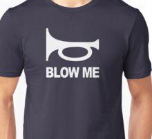 BLOW ME - Alternate Unisex T-Shirt