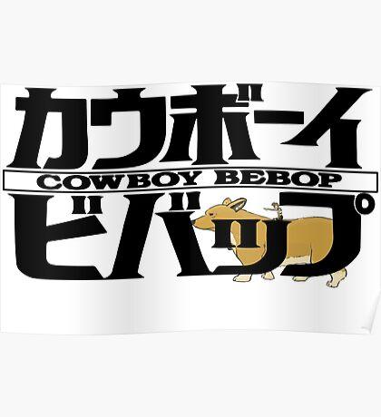 EIN & ED Cowboy bebop  Poster