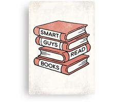 Smart Guys Read Books - book lover gift inspirational quote Canvas Print