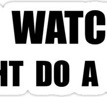 Keep Watching Trick Sticker