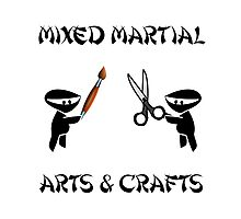 Mixed Martial Arts Crafts Photographic Print