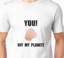 Off My Planet Unisex T-Shirt