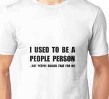 People Person Unisex T-Shirt