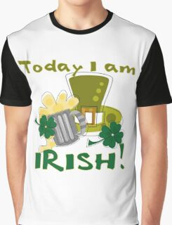 St. Paddys Today I am Irish Graphic T-Shirt