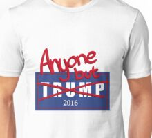 Anyone But Trump 2016 Unisex T-Shirt