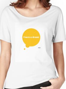 I Have A Dream MLK Accessories by AndHerStory Women's Relaxed Fit T-Shirt
