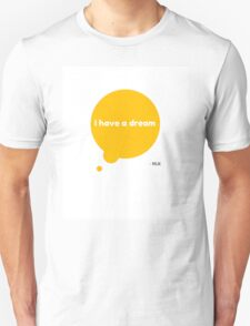 I Have A Dream MLK Accessories by AndHerStory T-Shirt