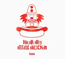 Mr. Ha Ha's Hotdog Hacienda Unisex T-Shirt