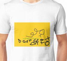 dont get btfo Unisex T-Shirt