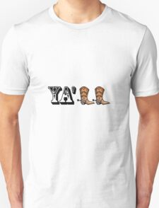 Yall Boots Unisex T-Shirt