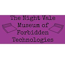 """Welcome To Night Vale """"The Night Vale Museum of Forbidden Technologies"""" - Black Writing, Purple Background Photographic Print"""