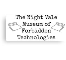 """Welcome To Night Vale """"The Night Vale Museum of Forbidden Technologies"""" - Black Writing, White Background Canvas Print"""