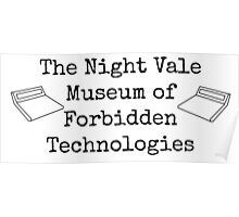 """Welcome To Night Vale """"The Night Vale Museum of Forbidden Technologies"""" - Black Writing, White Background Poster"""
