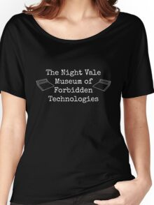 "Welcome To Night Vale ""The Night Vale Museum of Forbidden Technologies"" - White Writing, Black Background Women's Relaxed Fit T-Shirt"