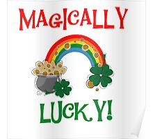 St. Paddys Magically Lucky Poster