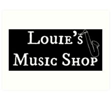 "Welcome To Night Vale ""Louie's Music Shop"" White Writing, Black Background Art Print"