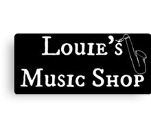 """Welcome To Night Vale """"Louie's Music Shop"""" White Writing, Black Background Canvas Print"""
