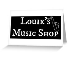 """Welcome To Night Vale """"Louie's Music Shop"""" White Writing, Black Background Greeting Card"""