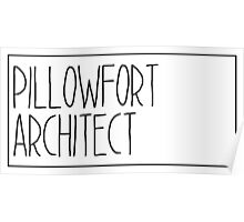 Pillowfort Architect Poster