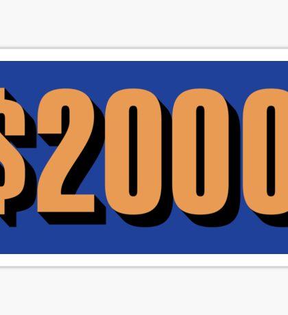 Game Value $2000 Sticker