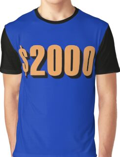 Game Value $2000 Graphic T-Shirt