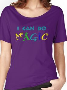 I can do magic, retro, playful, colourful Women's Relaxed Fit T-Shirt
