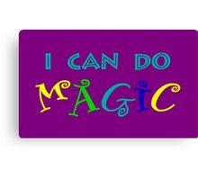 I can do magic, retro, playful, colourful Canvas Print
