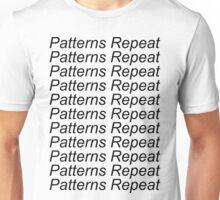 Patterns Repeat Unisex T-Shirt