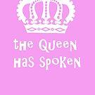 The Queen Has Spoken by Edward Fielding