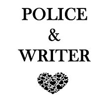 Police Writer Love Photographic Print